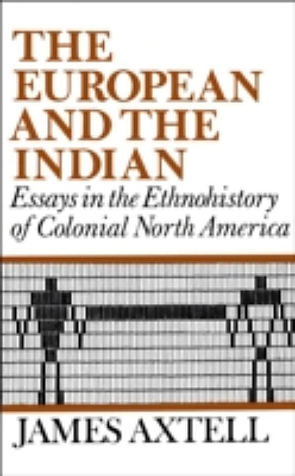america colonial essay ethnohistory european in indian north