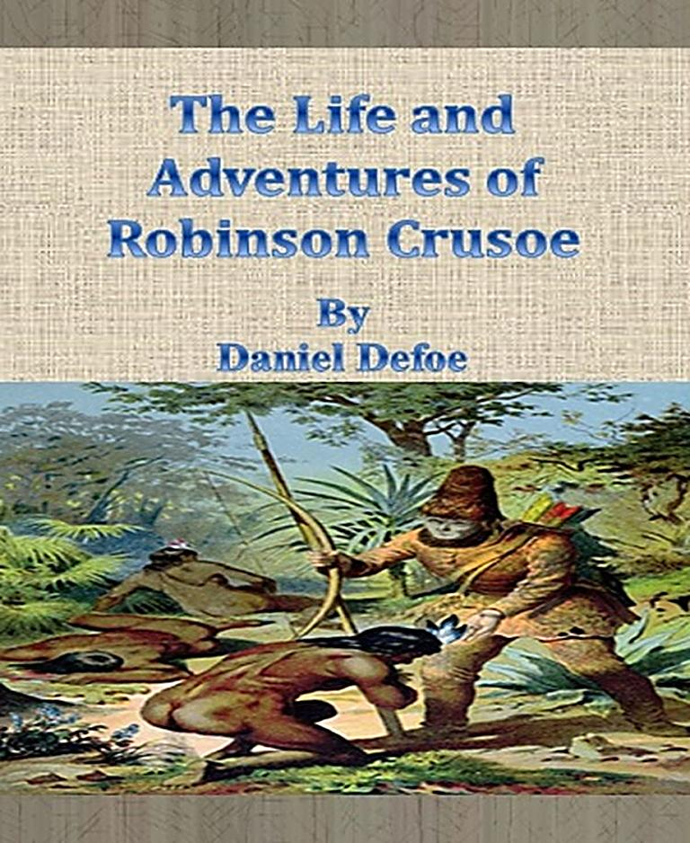 the life of robinson crusoe