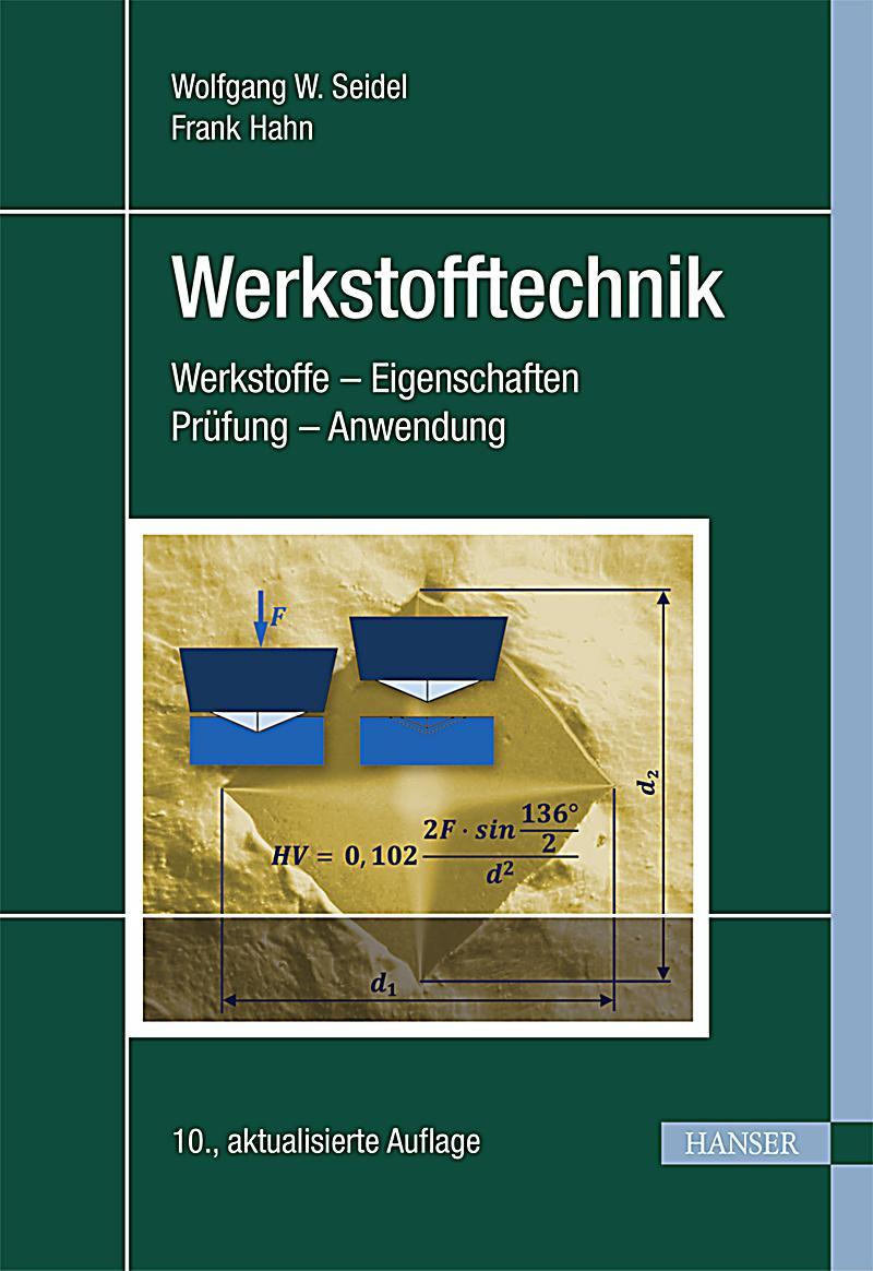 Werkstofftechnik - Hanser Fachbuch