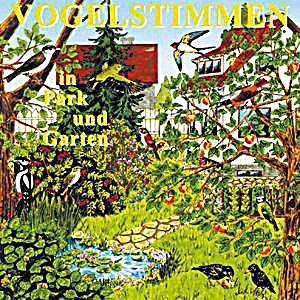 Image of Vogelstimmen, Audio-CDs: Ed.1 Vogelstimmen in Park und Garten, 1 Audio-CD