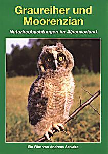 Image of Tierwelt Europas - Vol. 06: Graureiher Und Moorenzian / Naturbeobachtungen Alpenland