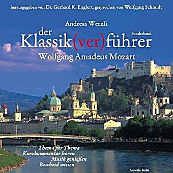 Image of Der Klassik(ver)führer, Wolfgang Amadeus Mozart, 2 Audio-CDs