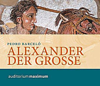 Image of Alexander der Große, 2 Audio-CDs