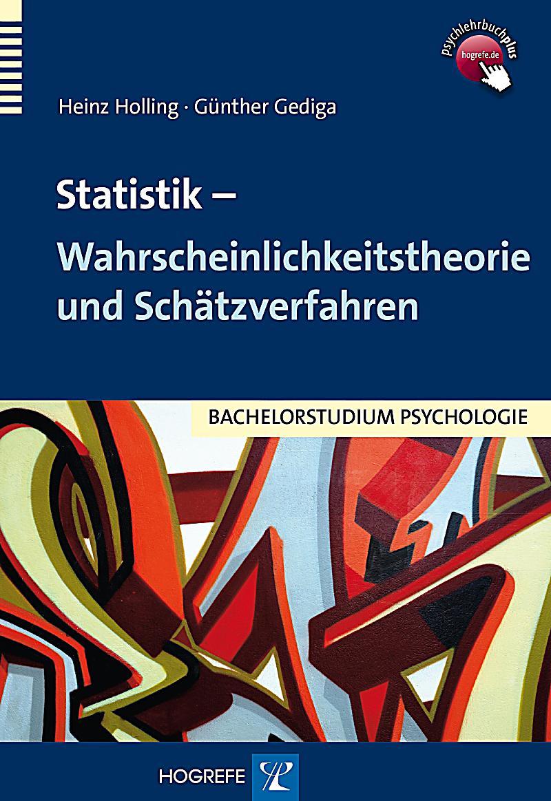 Statistik - Wahrscheinlichkeitstheorie und Sch?tzverfahren
