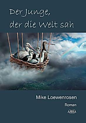 Loewenrosen, M: Junge, der die Welt sah