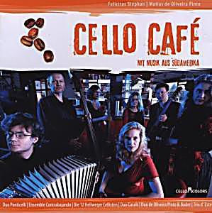 Image of Cello Cafe,Musik Aus Südamerika