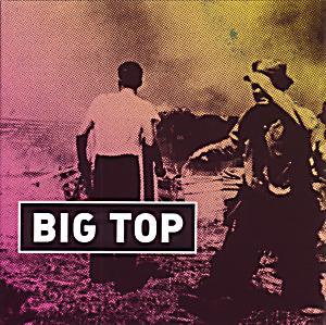 Image of Big Top/Encore (Vinyl)