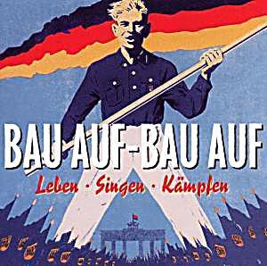 Image of Bau Auf-Bau Auf-Leben/Singen/Kämpfen