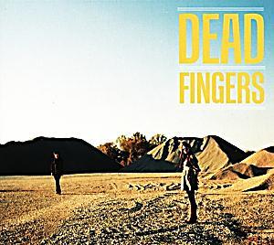 Image of Dead Fingers (Vinyl)