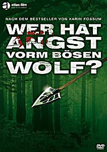 Image of Wer hat Angst vorm bösen Wolf?