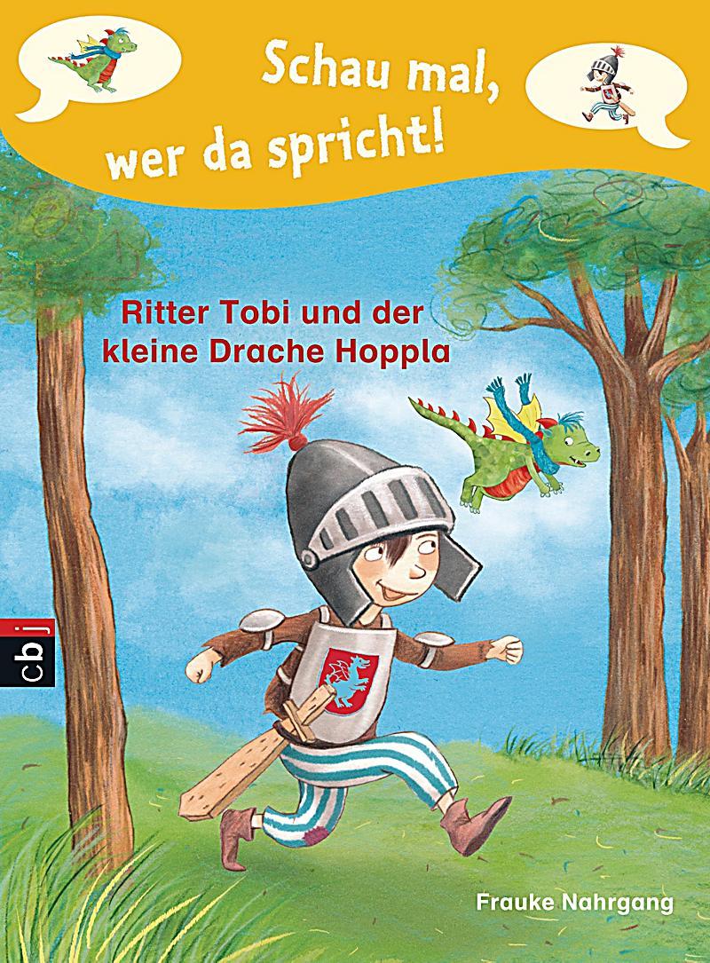 Schau mal, wer da spricht 01 - Ritter Tobi und der kleine Drache Hoppla