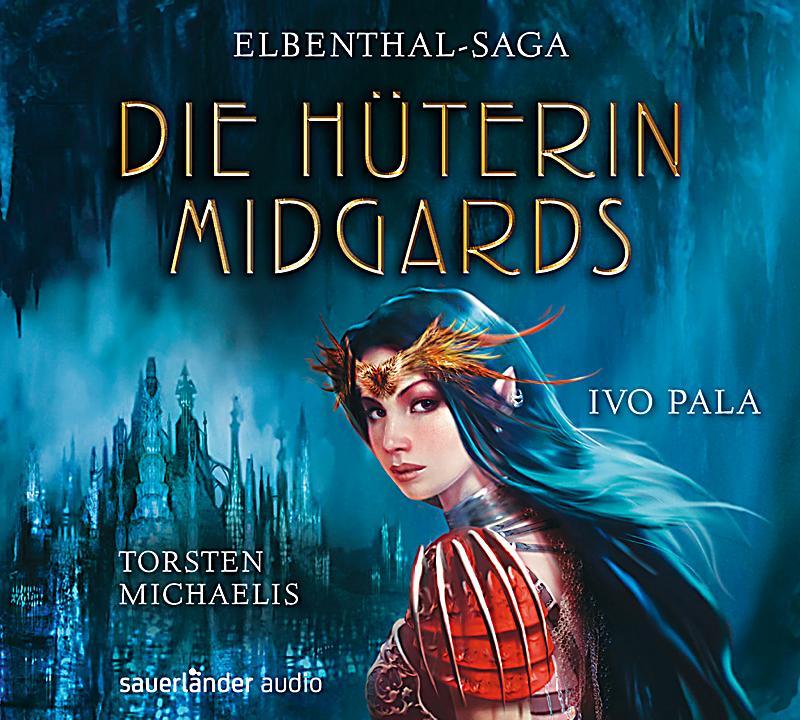 Image of Elbenthal-Saga Band 1: Die Hüterin Midgards (Audio-CD)