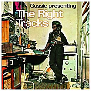 Image of Gussie Presenting: The Right Tracks (Vinyl)