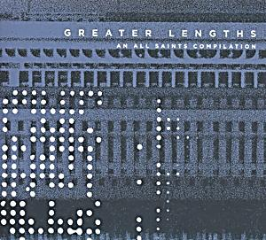 Image of Greater Lengths/All Saints Compilation