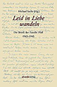 Image of Leid in Liebe wandeln