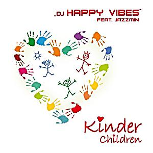 Image of DJ Happy Vibes feat. Jazzmin - Kinder / Children