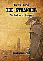 Image of The Stranger - The Hunt for the Unknown - Roadmovie-Western