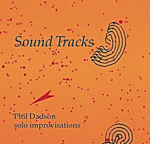 Image of Sound Tracks: Solo Improvisations