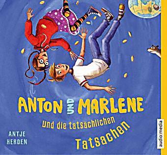Image of Anton und Marlene und die tatsächlichen Tatsachen, 3 Audio-CDs