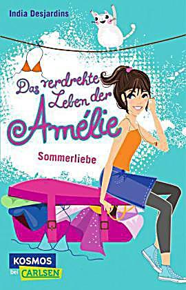 Sommerliebe / Das verdrehte Leben der Amélie Bd. 3