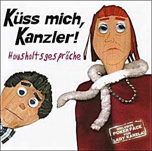 Image of Küss mich, Kanzler!Haushaltsgespräche