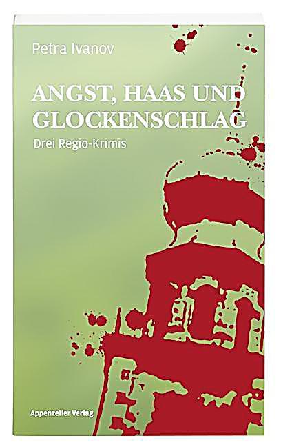Image of Angst, Haas und Glockenschlag