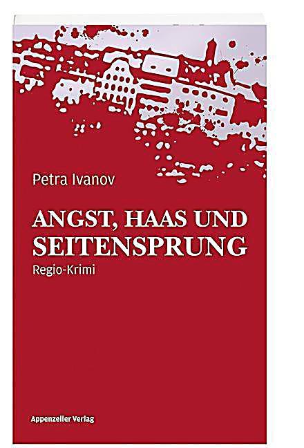 Image of Angst, Haas und Seitensprung