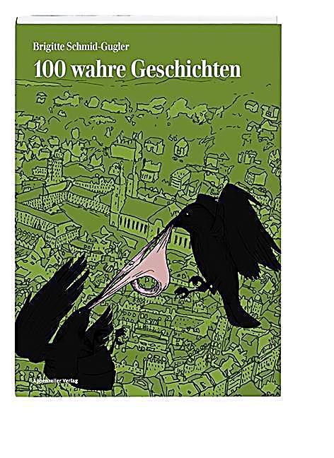 Image of 100 wahre Geschichten