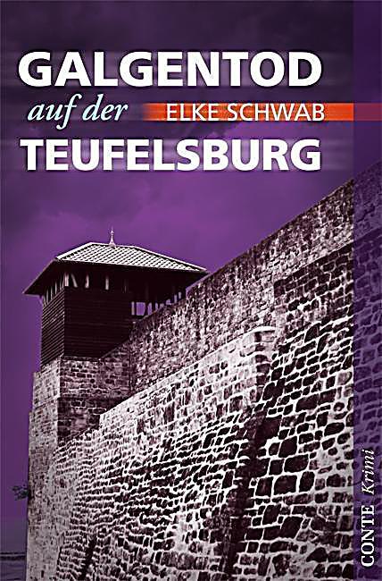 Schwab, E: Galgentod auf der Teufelsburg