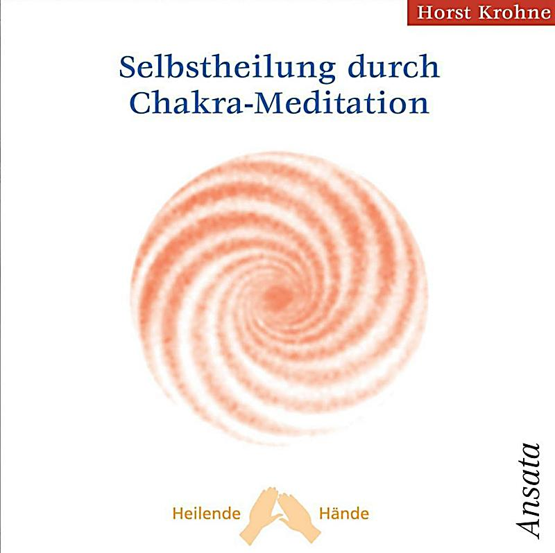 Image of Selbstheilung durch Chakra-Meditation, 1 Audio-CD