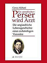 """Image of Ein """"preußischer"""" Perser wird Arzt"""