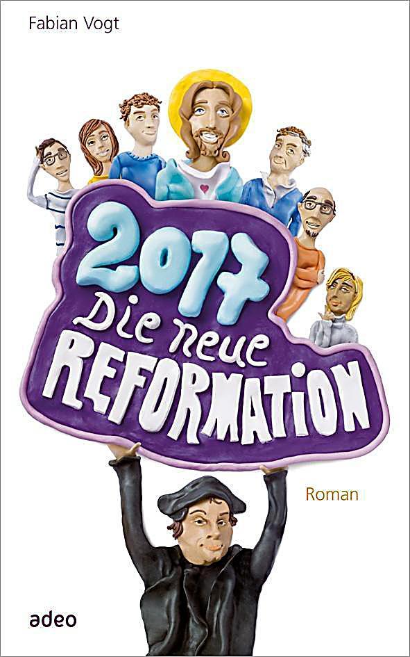 Image of 2017 - Die neue Reformation