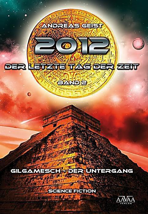 Image of 2012 - Der letzte Tag der Zeit, Gilgamesch - der Untergang