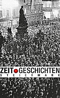 Image of Zeit.Geschichten. Die Steiermark 1938-1955