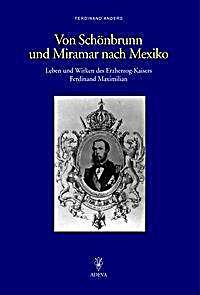 Image of Von Schönbrunn und Miramar nach Mexiko