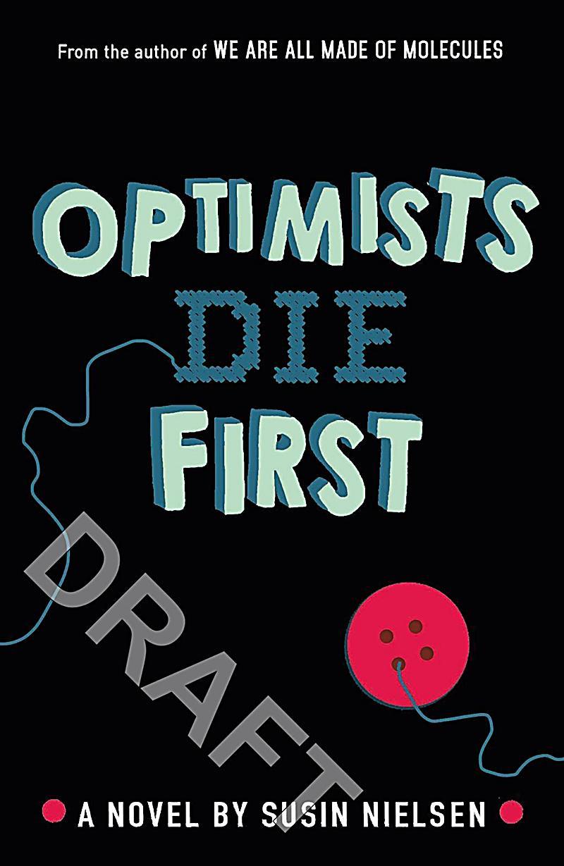 Image of Optimists Die First