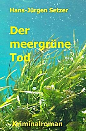Der meergrüne Tod