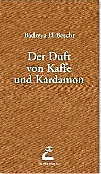 Image of El-Beshr, B: Duft von Kaffee und Kardamom