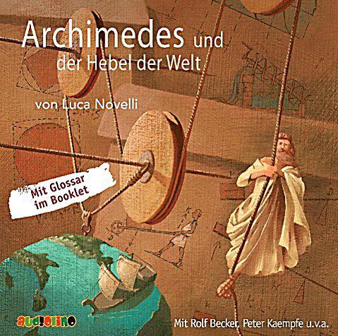 Image of Archimedes und der Hebel der Welt, 1 Audio-CD