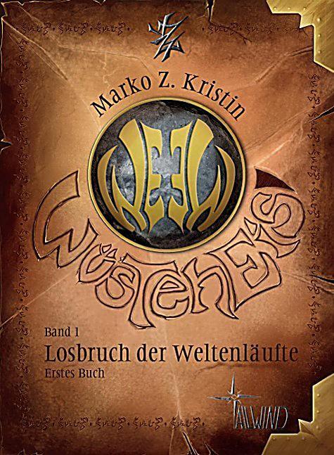 Image of Wüsteneis - Losbruch der Weltenläufte, Erstes Buch
