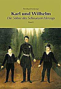 Image of Karl und Wilhelm - Die Söhne des schwarzen Herzogs