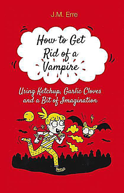 Image of How To Get Rid of a Vampire