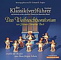 Image of Der Klassik(ver)führer, Das Weihnachtsoratorium von Johann Sebastian Bach, 1 Audio-CD