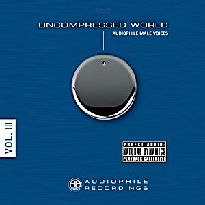 Image of Uncompressed World-Audiophile Male Voices