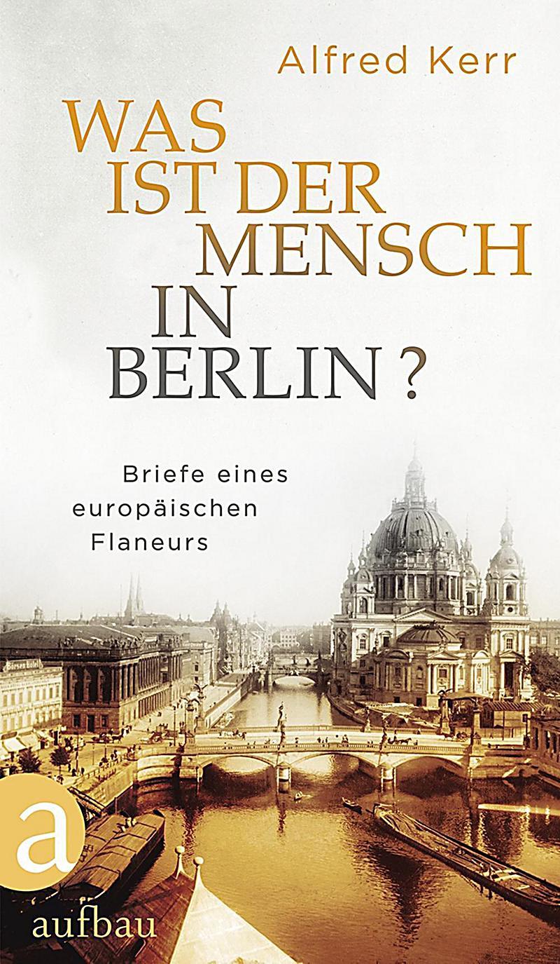 Image of Was ist der Mensch in Berlin?