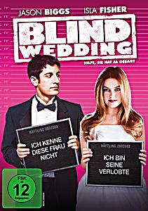 Image of Blind Wedding - Hilfe, sie hat ja gesagt