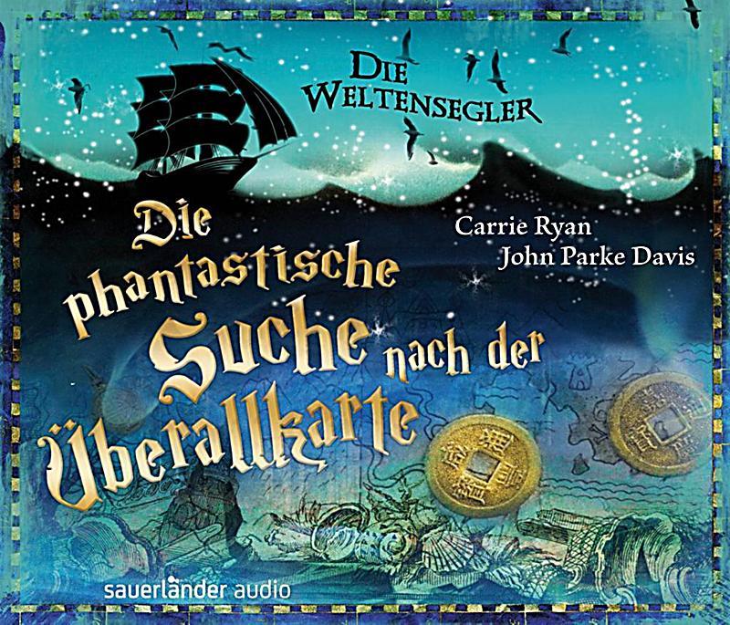 Image of Die Weltensegler - Die phantastische Suche nach der Überallkarte, 5 Audio-CDs