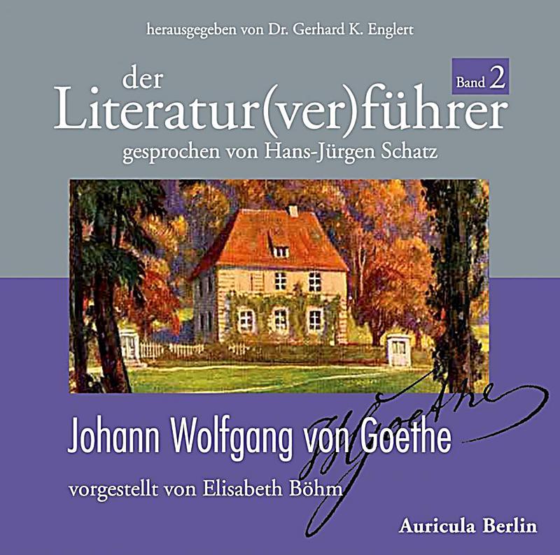 Image of Der Literatur(ver)führer: Bd.2 Johann Wolfgang von Goethe, 3 Audio-CDs