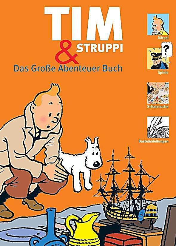 Image of Tim und Struppi - Das Große Abenteuer Buch
