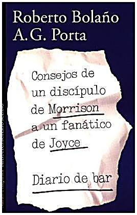 Image of Consejos de un discípulo de Morrison a un fanático de Joyce